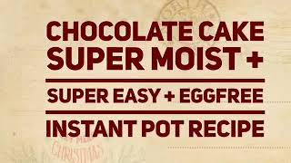 Eggless Chocolate Cake Instant Pot Recipe