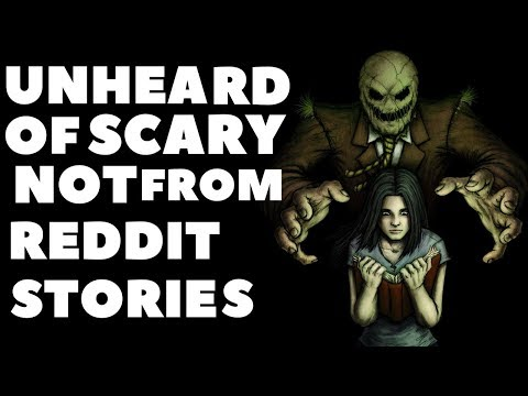 True Scary New Compilation Reads (No Reddit)