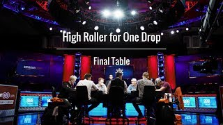 High Roller for One Drop: Final Table