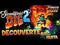 SteamWorld Dig 2 - DECOUVERTE avec Fanta