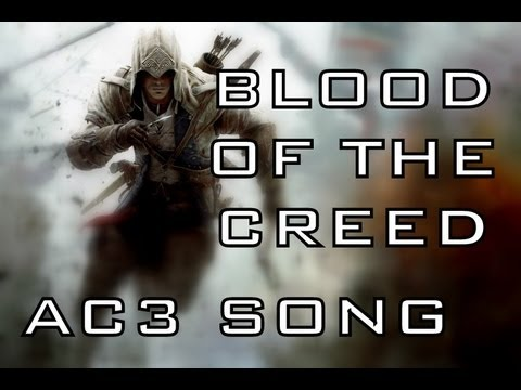 ASSASSINS CREED 3 SONG - Blood Of The Creed