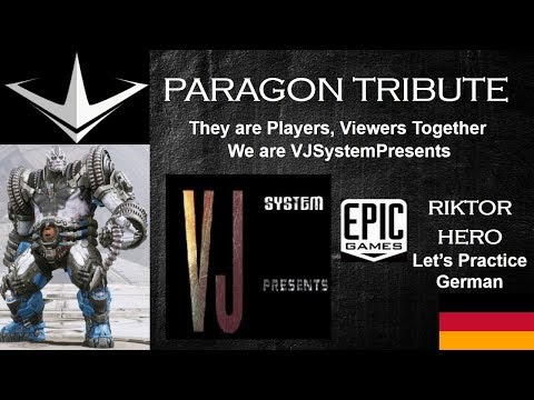 Paragon Tribute 2018 Riktor Hero (German) (HD)