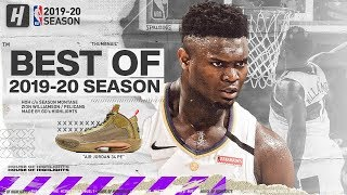 Zion Williamson BEST Pelicans Highlights from 2019-20 NBA Season! EPIC DUNKS!