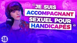 MON MÉTIER - ASSISTANT SEXUEL POUR HANDICAPÉS - Marion et les garçons