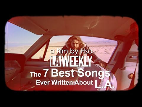 The 7 Best Songs Ever Written About L.A