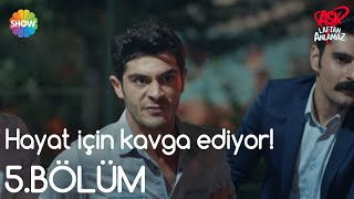 Aşk Laftan Anlamaz 5.Bölüm | Murat, Hayat için kavga ediyor!