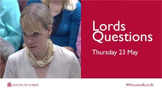 Thursday 23 May | LordsQs | House of Lords