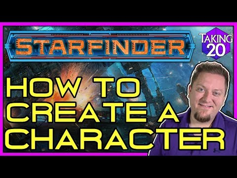 Starfinder: How to Create a Character | How to Play Starfinder | Taking20
