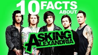10 Crazy Facts About Asking Alexandria
