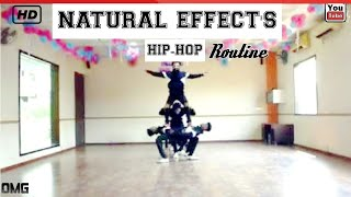 hiphop dance showcase | Natural Effect's Choreography