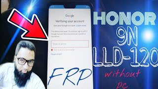 Honor 9N {LLD-AL20} 8.0 FRP GOOGLE ACCOUNT BYPASS without PC