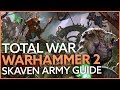 Total War: Warhammer 2 Skaven gameplay and army guide