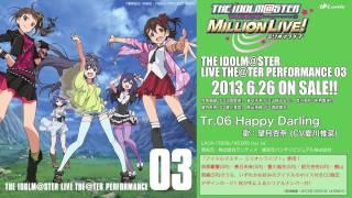 【アイドルマスター ミリオンライブ!】「Happy Darling」「PRETTE DREAMER」試聴動画