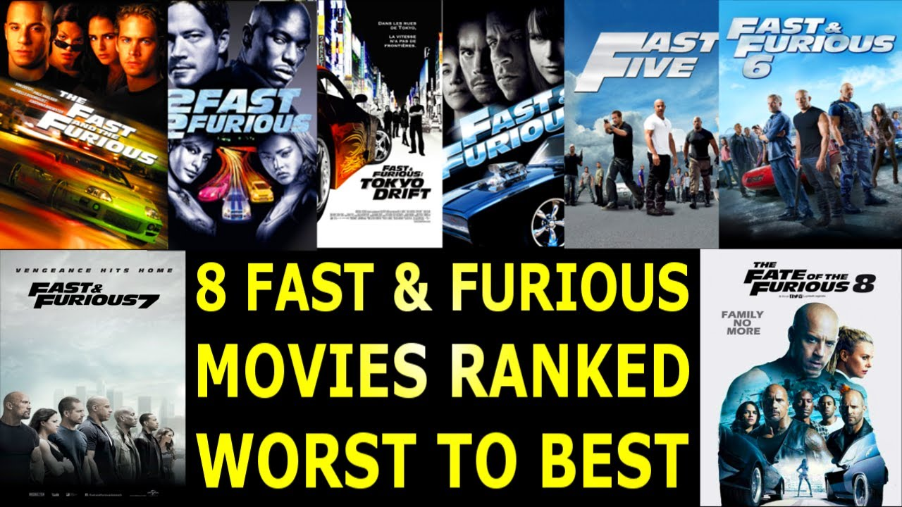 8 Fast & Furious Movies Ranked Worst To Best