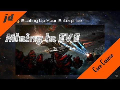 Core Course | Mining In EVE Online