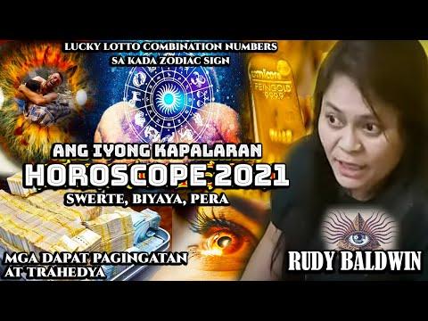 NAKAKAGULAT: LUCKY NUMBERS KAPALARAN HOROSCOPE   RUDY BALDWIN VISION PREDICTION 2021 LOTTO KAALAMAN