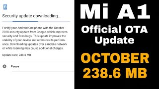 MI A1 October security patch update released!!..