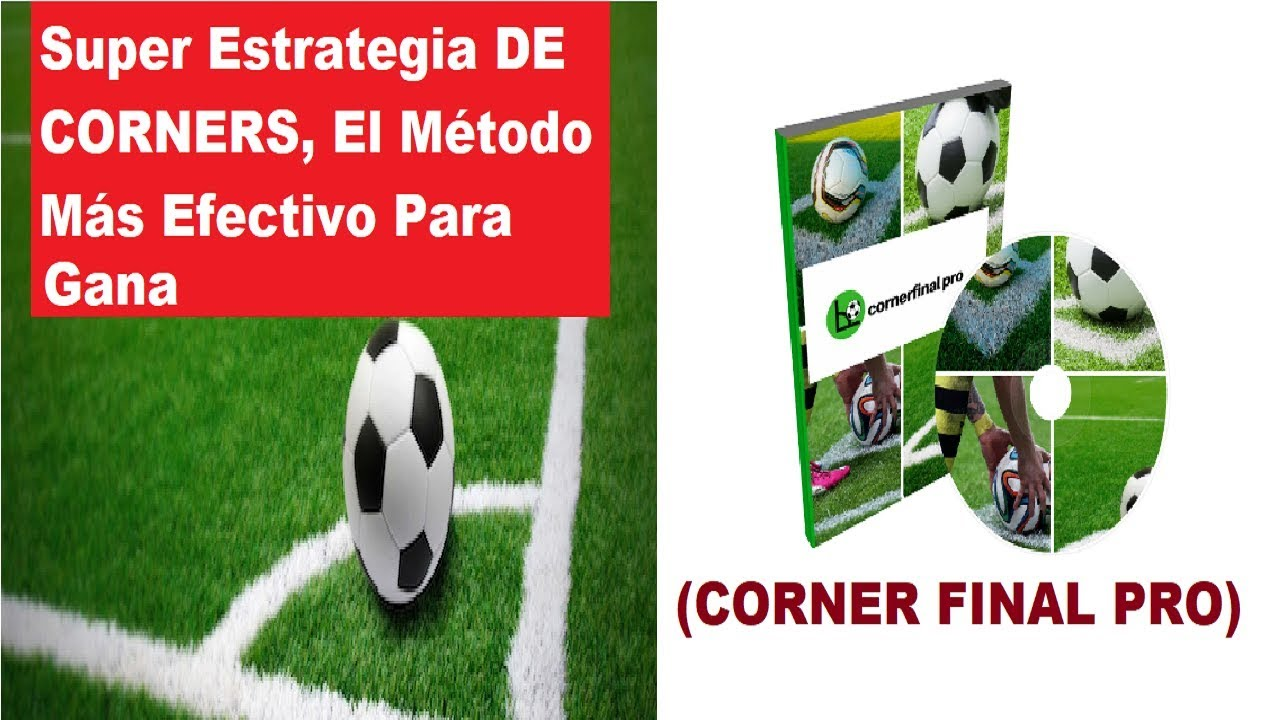 Corner Final Pro Bet365 - Las Mejores Estrategias De Tiros De Esquina