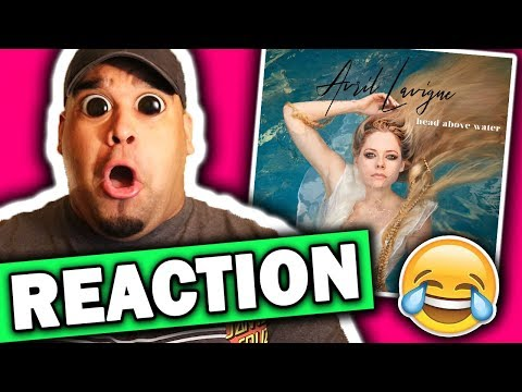 Avril Lavigne - Head Above Water [REACTION]