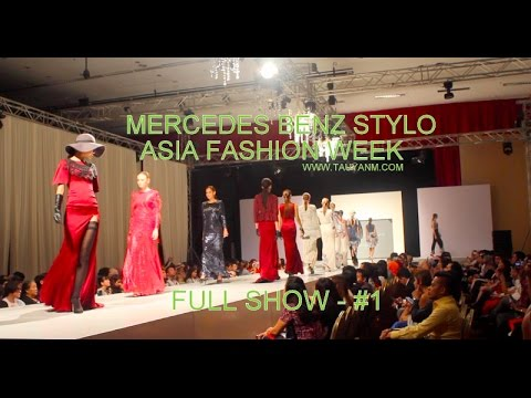 Mercedes Benz Stylo Asia Fashion Week (Malaysia Fashion Week) Full Show #1