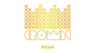 "Crown and the M.O.B. - ""Roam"""