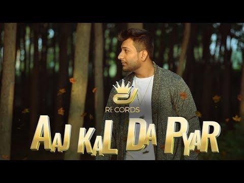 Latest Punjabi Rap: Aaj Kal Da Pyar Song By DJ Rapper (2018)
