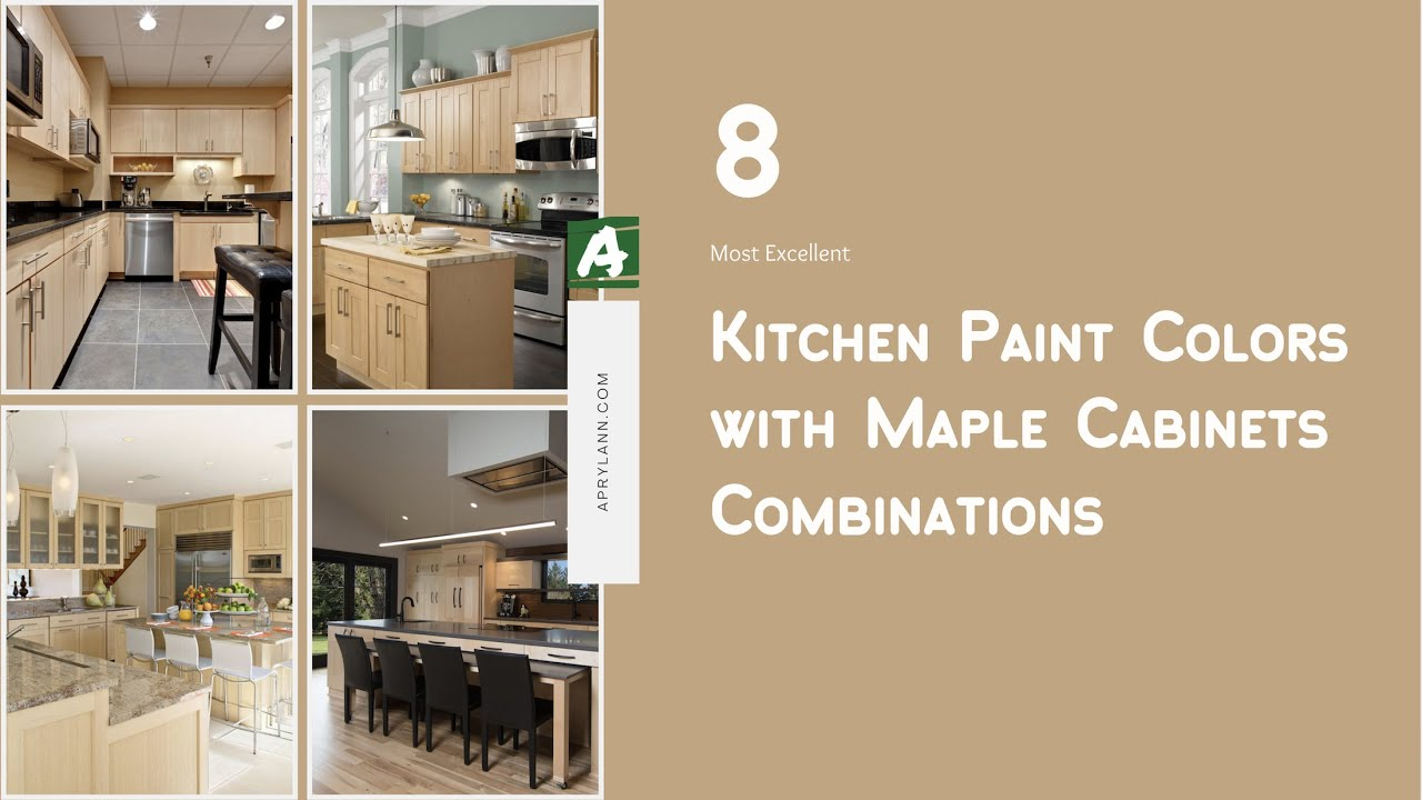 8 Most Excellent Kitchen Paint Colors With Maple Cabinets Combinations You Must Know Aprylann