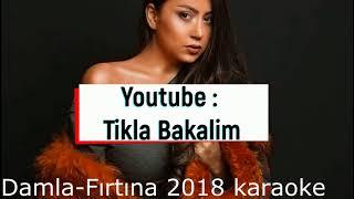 Damla - Firtina / 2018 Karaoke