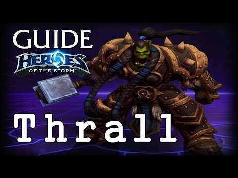 видео: Гайд Тралл hots - guide thrall heroes of the storm - ХОТС Гайд Тралл