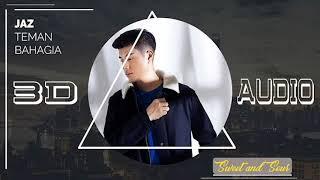 Download Lagu JAZ - Teman Bahagia (3D Audio Ver.) | GUNAKAN HEADSET!!! Mp3