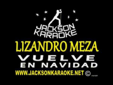 Vuelve Lizandro meza karaoke completo