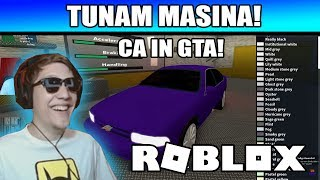 Roblox Romania: TUNAM MASINA CA IN GTA!