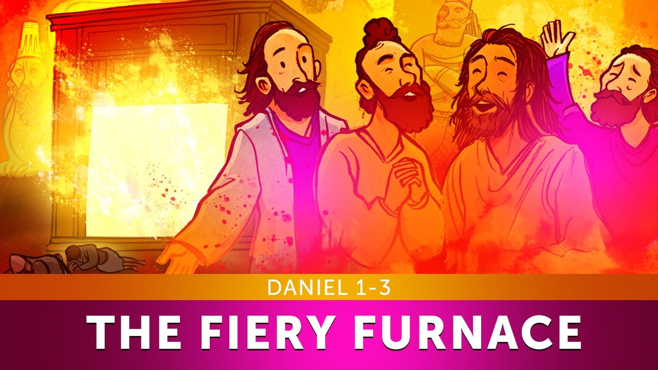 The Fiery Furnace with Shadrach, Meshach and Abednego - Daniel 1-3 | Sunday  School Lesson For Kids