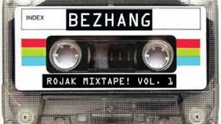 Bezhang Rojak Mixtape! Vol  1 (Promo)