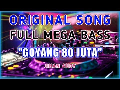 jihan-audy---goyang-80-juta-(-bass-beat-kebumen-)