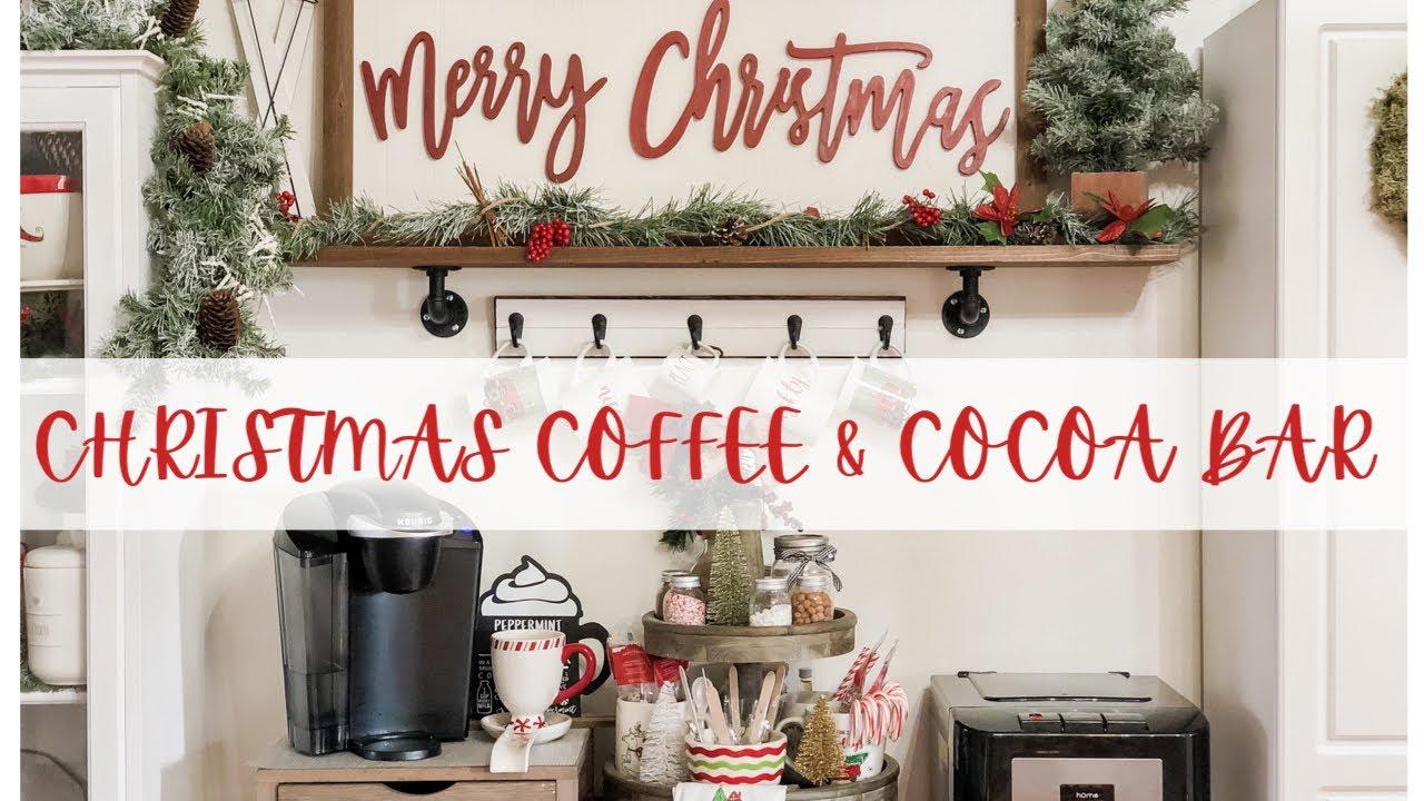 Utube 2021 Christmas Coffee Cicoa Bar Diy Christmas Coffee Hot Cocoa Bar Cozy Christmas Decorate With Me Christmas Kitchen Decor Youtube