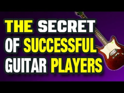 🎸  The Secret Behind Successful Guitar Players