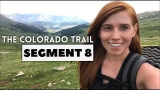 The Colorado Trail, Segment 8: Copper Mountain - Tennessee Pass (mile 117.6 - 143)