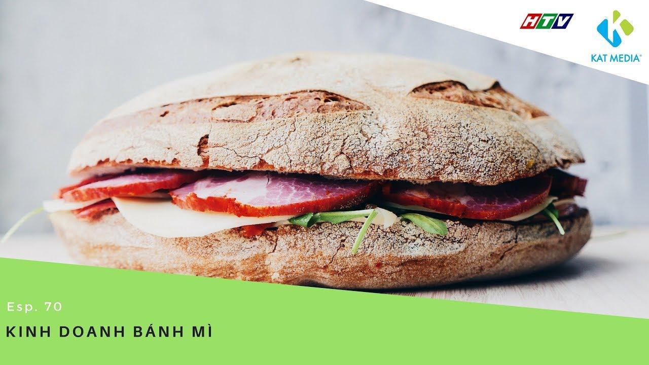 [CĐKD] Số 70 – Kinh doanh bánh mì