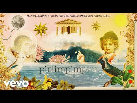 ANAVITÓRIA - Pirlimpimpim