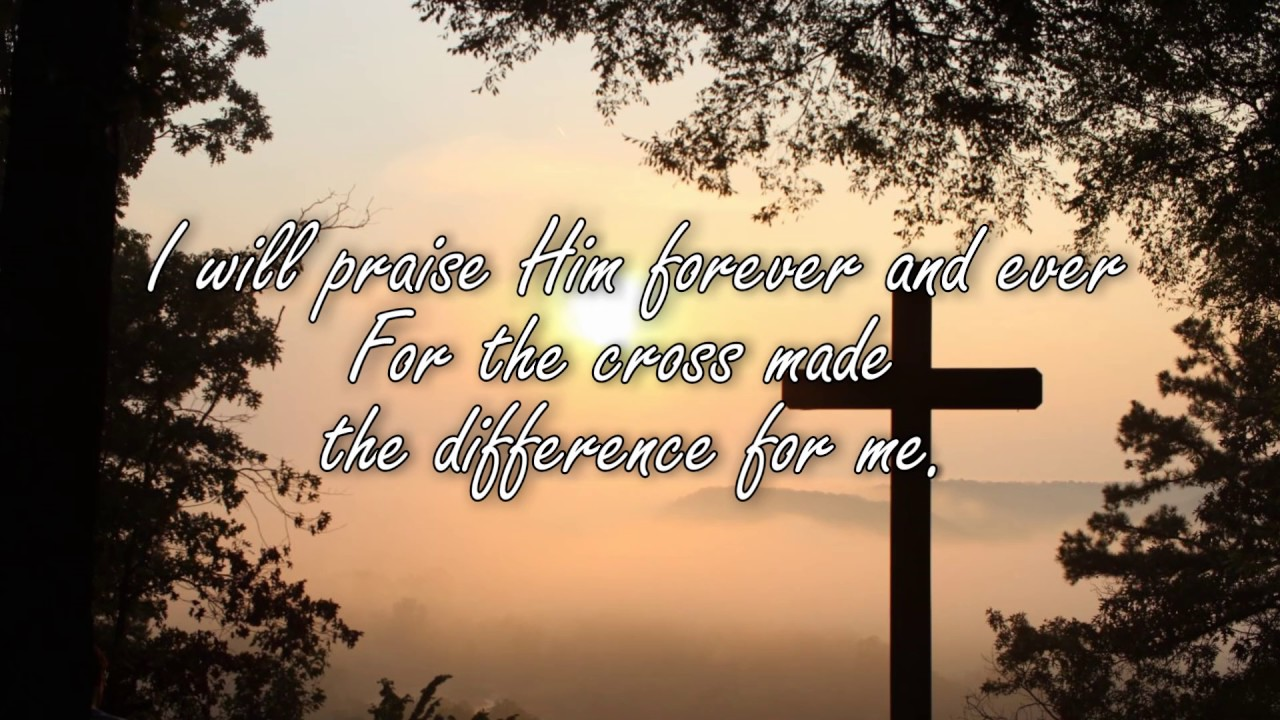And The Old Rugged Cross Made Difference