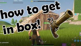 How To Get Inside Of Someones Box Fortnite (Season 9)