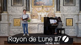 Rayon de Lune #7 - Michel Bosc (Extrait, Équinoxe)