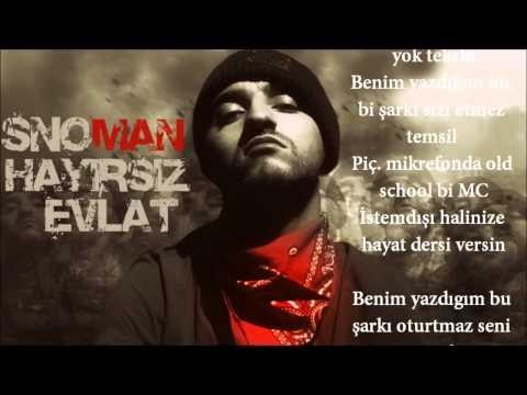 Snoman - Hayırsız Evlat (Adana'da Hiphop Kültürü)