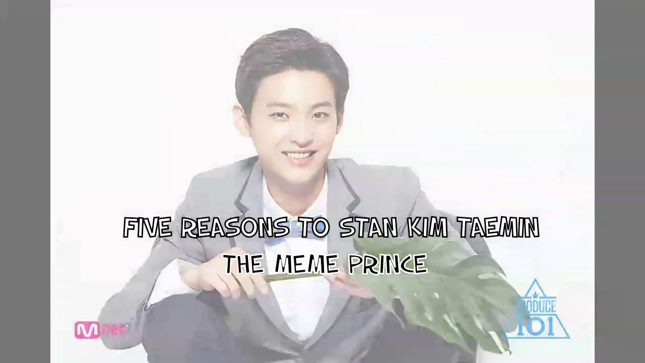5 Reasons To Stan Pd101 S2 Trainee Kim Taemin The Meme Prince
