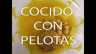 Cocido con Pelotas (A mi manera)