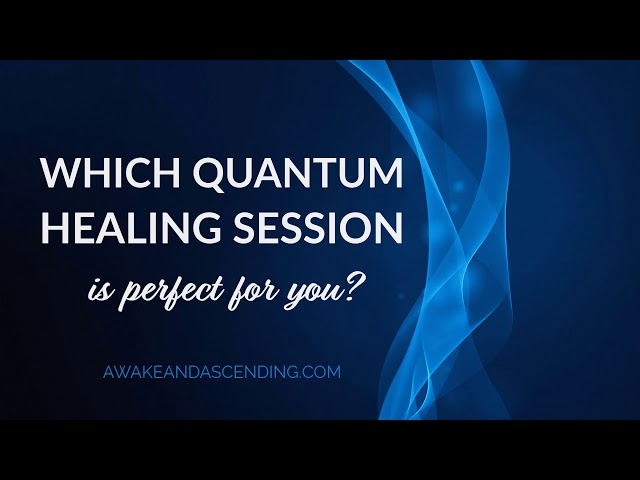 Difference between a Quantum Healing Hypnosis session and a guided Quantum Energy Healing Session