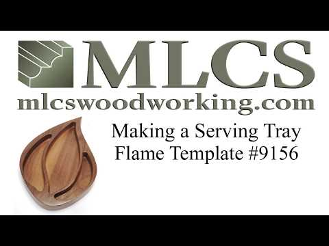 MLCS Woodworking How to make a wood serving tray. Flame Template