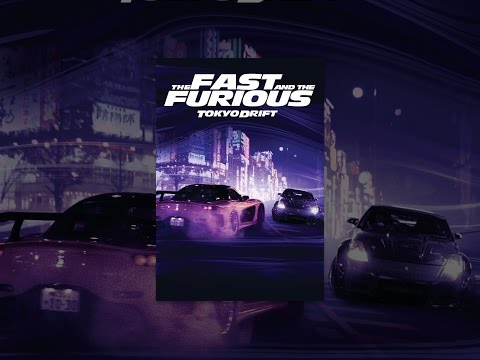 The Fast and The Furious:  Tokyo Drift