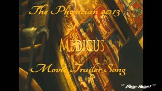 The Physician 2013 Trailer Song Der Medicus Trailer Musik Perfect Ten By Lorne Balfe